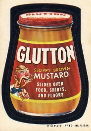 glutton for mustard