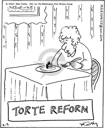 TORT REFORM means you can't get                             millions from corporations who were bad,                             accused, sued even if you WON.